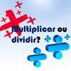 Multiplicar Ou Dividir? Pr. Edmilson Nunes