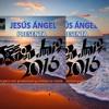 Dj Jesus Angel Sesion Junio 2016