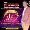SEXTO FESTIVAL DE MUSICA CAMPESINA CORREGIMIENTO PINZAON, PRESENTACION DE LUIS ARTEAGA  3 DE JULIO