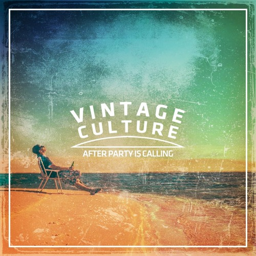 Vintage Culture Vintage Culture @ After Party Is Calling #01 soundcloudhot