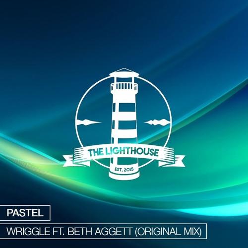 Pastel - Wriggle Ft. Beth Aggett (Original Mix)[Free Download]