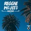 Serious Thing - Reggae Mojito Vol.3 (2016)