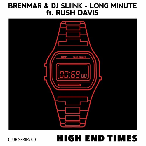 Brenmar & Dj Sliink - Long Minute (Ft. Rush Davis)