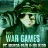TRU - WAR GAMES FT. MURDA PAIN & NU KIDD