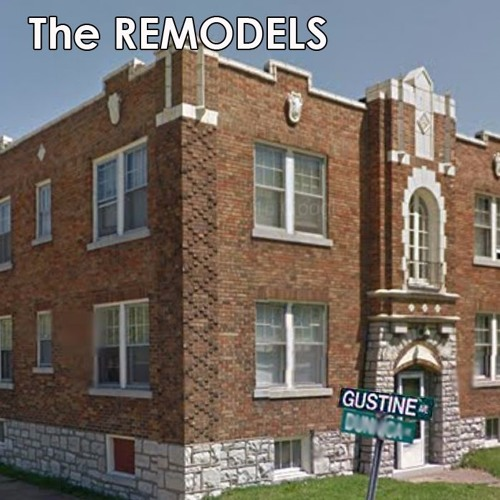 The Remodels - Gustine