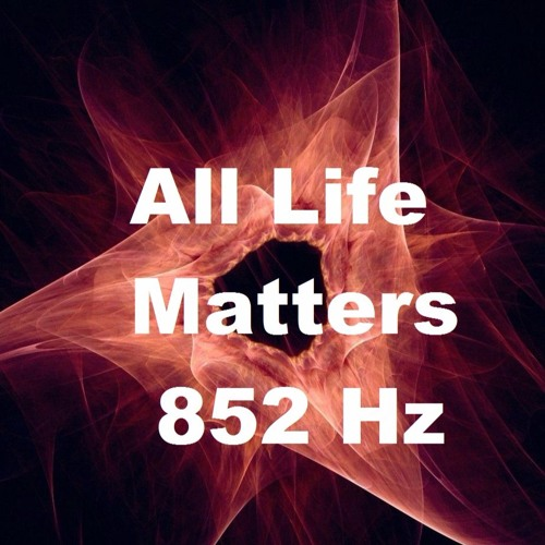 All Life Matters 852 Hz 10 min by Invisible Gardener | Free
