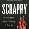 Scrappy by Terri L. Sjodin, read by Terri L. Sjodin