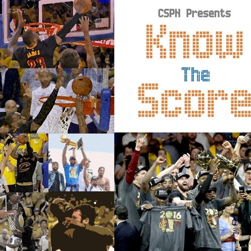 Know the Score Special - NBA Finality (Game 7, NBA Finals Recap)
