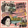 La Cumbia Del Infinito Angeles Azules Natalia Album Cover