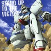 Stand Up To The Victory - Victory Gundam theme