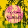 All My Life ( preview)