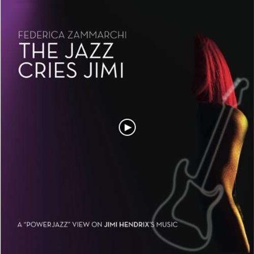 The Jazz Cries Jimi