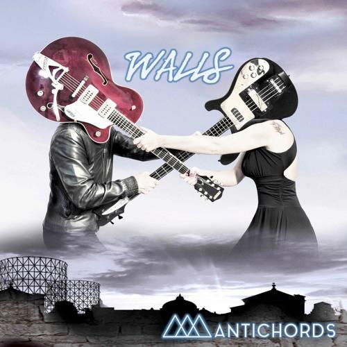 Antichords - Walls