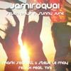 Jamiroquai - Seven days in sunny June (Mark Seagull & Steve Le May Remix feat. Tini)- Radio Edit