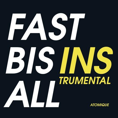 Fast Bis Ins All (Instrumental)