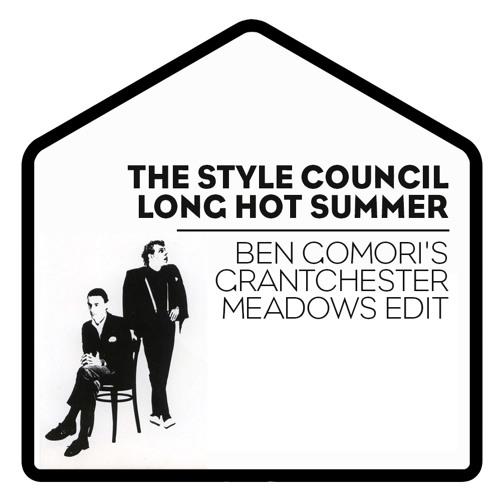 The Style Council - Long Hot Summer (Ben Gomori's Grantchester Meadows Edit)