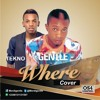 Tekno And Gentle - Where  Cover Prod By Selebobo