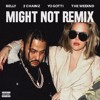 Might Not Remix (feat. 2 Chainz, Yo Gotti & The Weeknd)