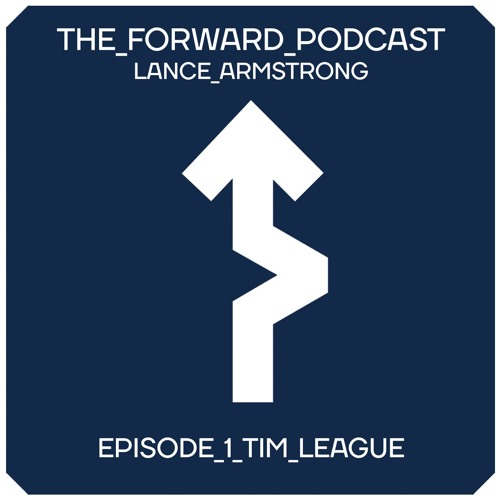 Episode 1 - Tim League // The Forward Podcast with Lance Armstrong
