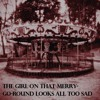 The girl on that merry-go-round looks all too sad