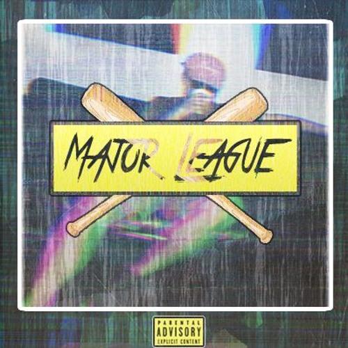 Hard Feelings Major League: Major League (prod. Auzy) By Schlotty