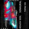Rough Idol - Chango (6/22/16)