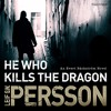 He Who Kills The Dragon: Backstrom by Leif G W Persson (audiobook extract) read by Erik Davies