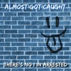 Download There's No I In Arrested Mp3