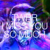I Miss You So Much - Mixtape June 2016