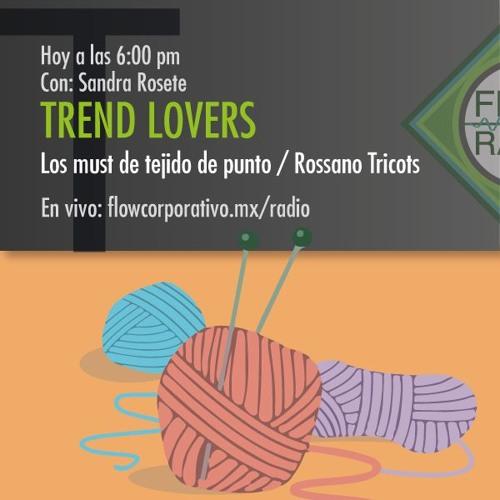 Trend Lovers 036 - Los must de tejido de punto / Rossano Tricots