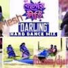 Darling-Kelor Kirti (Hard Dance Mix) DJ AniMesh