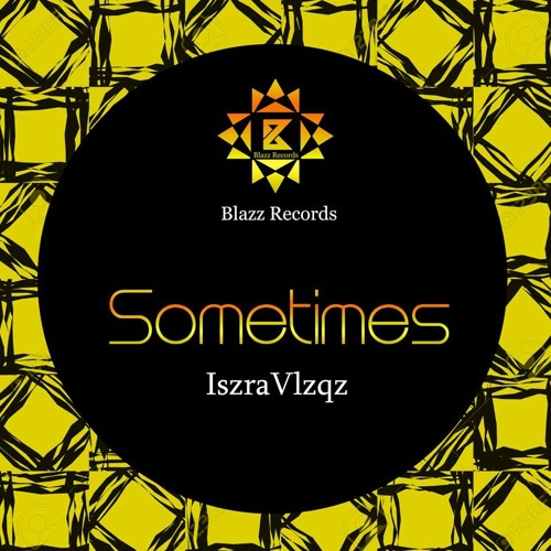 Sometimes (Original Mix)OUT NOW