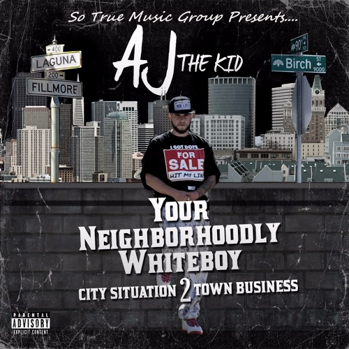 """Your Neighborhoodly Whiteboy """"City Situation 2 Town Business"""""""