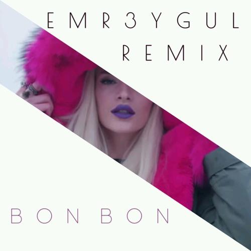 Era İstrefi - Bon Bon (EMR3YGUL Remix)