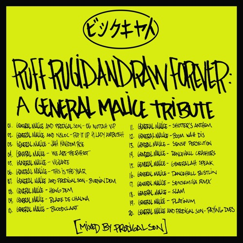 RuffRugidandRaw Forever - A General Malice Tribute [Mixed By Prodigal Son]