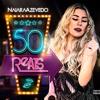 Naiara - Azevedo - Ft - Maiara - E-Maraisa - 50 - Reais