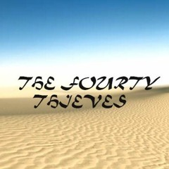 The Fourty Thieves