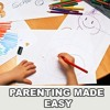 Parenting Made Easy - How To Talk So Our Kids Will Listen!