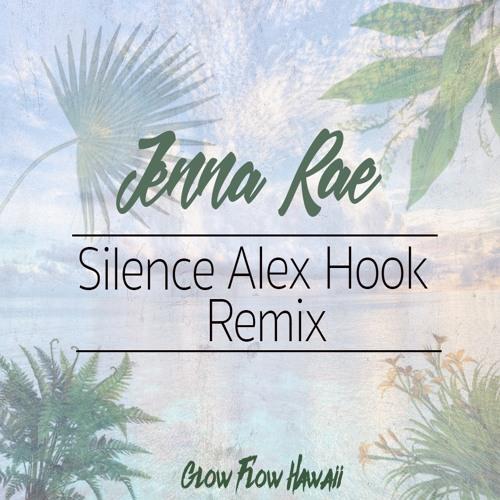 Jenna Rae - Silence (Alex Hook Remix)