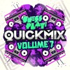 PRESS PLAY // QUICK MIX // VOL 7