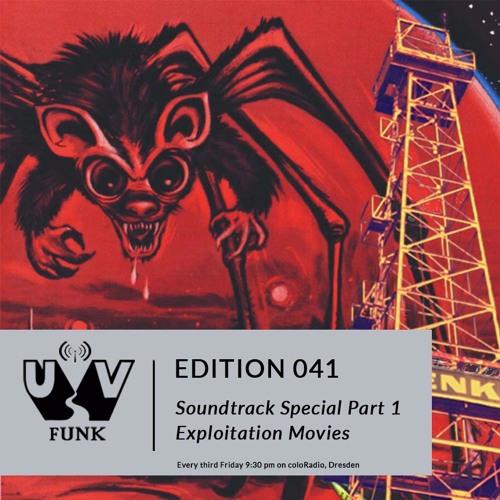 UV Funk 041: Soundtrack Special Part 1: Exploitation Movies