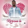 Roody Roodboy - Karesem La
