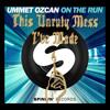 Ummet Ozcan Vs Macklemore & Ryan Lewis - On The Run Vs Dance Off (RYO Remix)