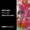 Marco Carola - Play It Loud (Mihalis Safras Remix)