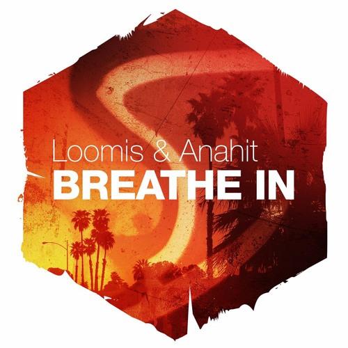 [FREE] Loomis & Anahit - 'Breathe In'