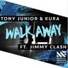 Tony Junior & KURA vs Jimmy Clash - Walk Away