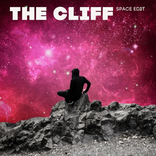 The Cliff (Space Edit)