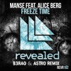 Manse feat. Alice Berg - Freeze Time (B3RAO & Astro Remix) *Free Download*