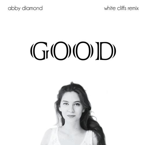 White Cliffs - Good (White Cliffs Remix)