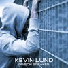 Kevin Lund - Prison Breaker